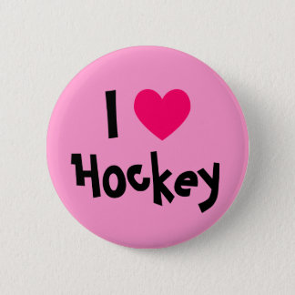 I Love Hockey 6 Cm Round Badge