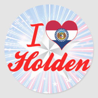 I Love Holden Missouri Round Sticker