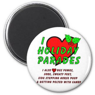 I Love Holiday Parades Refrigerator Magnet