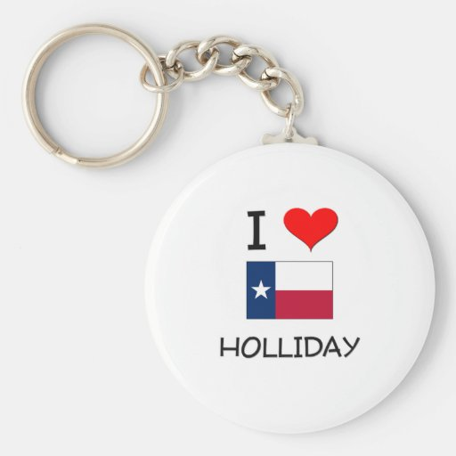 I Love Holliday Texas Keychains