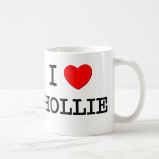 I Love Hollie Mugs