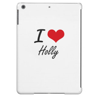 I love Holly Case For iPad Air