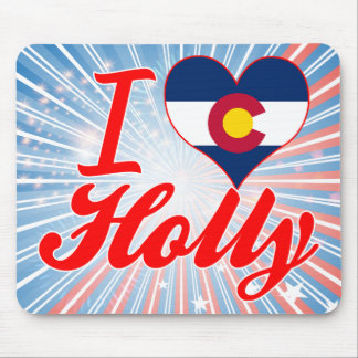 I Love Holly Colorado Mouse Pads