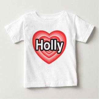 I love Holly. I love you Holly. Heart Baby T-Shirt