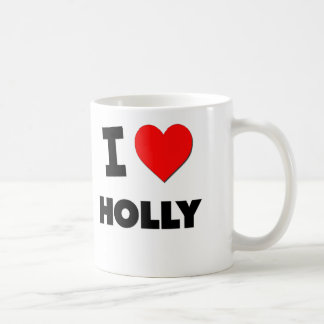 I Love Holly Mugs