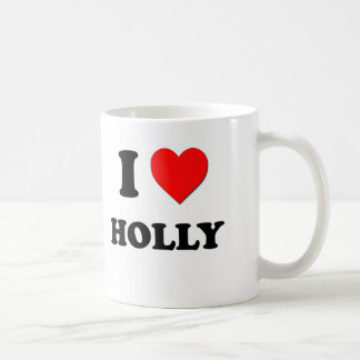 I Love Holly Coffee Mug