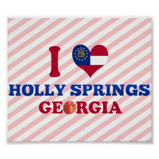 I Love Holly Springs, Georgia Poster