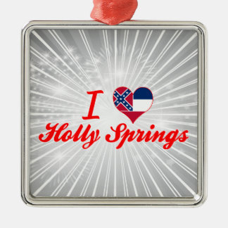I Love Holly Springs, Mississippi Christmas Ornament
