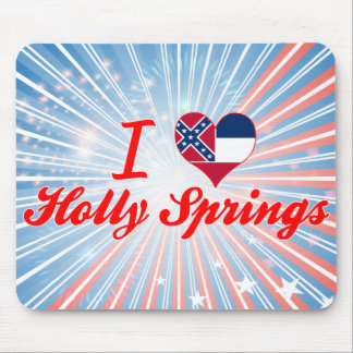 I Love Holly Springs Mississippi Mouse Pads