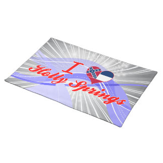 I Love Holly Springs, Mississippi Place Mat