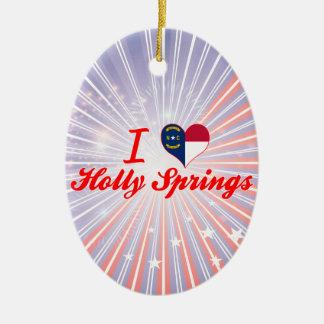 I Love Holly Springs, North Carolina Ornaments