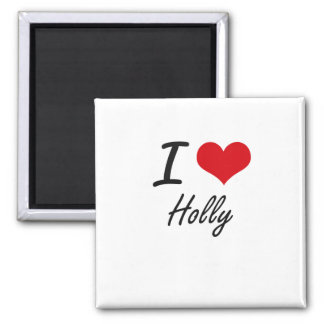 I love Holly Square Magnet