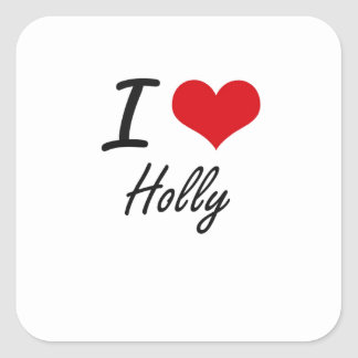 I love Holly Square Sticker