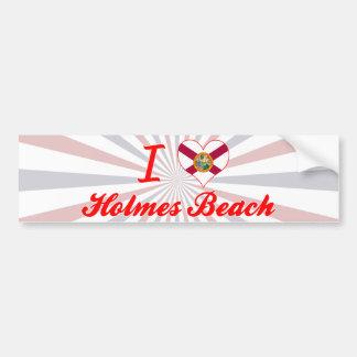 I Love Holmes Beach, Florida Bumper Stickers