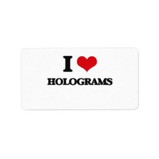 I love Holograms Address Label