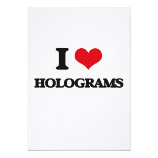 "I love Holograms 5"" X 7"" Invitation Card"