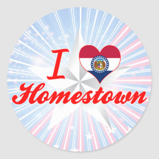 I Love Homestown, Missouri Round Stickers