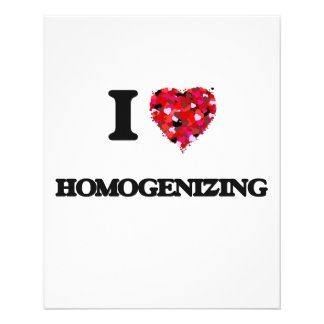I Love Homogenizing 11.5 Cm X 14 Cm Flyer