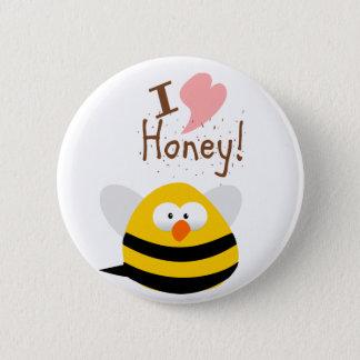 I LOVE HONEY 6 CM ROUND BADGE