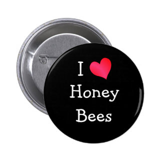 I Love Honey Bees 6 Cm Round Badge