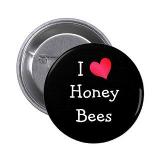 I Love Honey Bees 6 Cm Round Badge