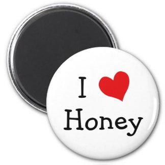 I Love Honey Magnet