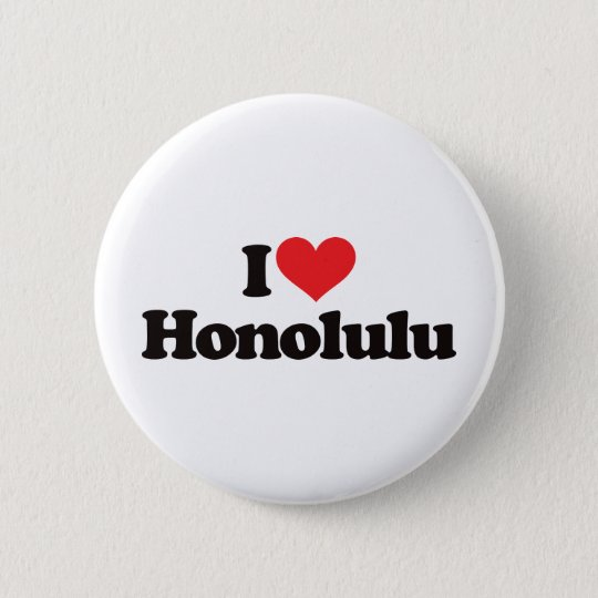 I Love Honolulu 6 Cm Round Badge