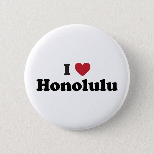 I Love Honolulu Hawaii 6 Cm Round Badge
