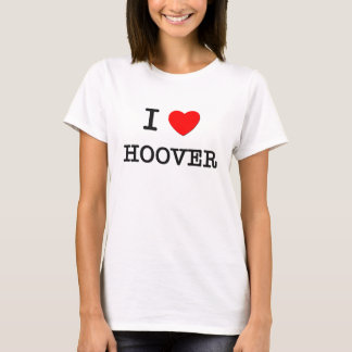 I Love Hoover T-Shirt