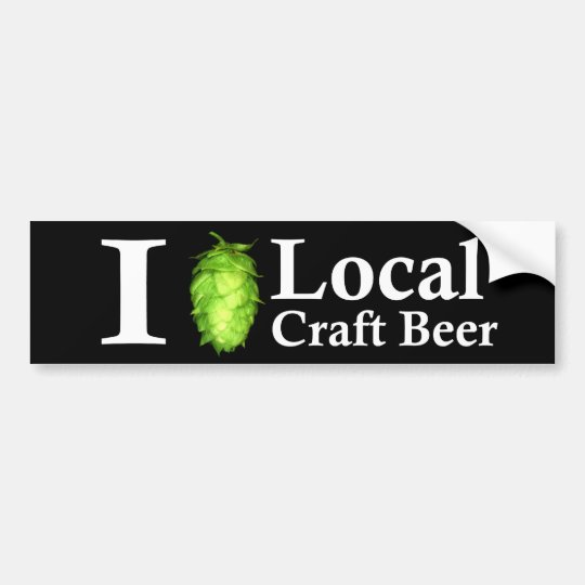 I love (hop) local craft beer! bumper sticker