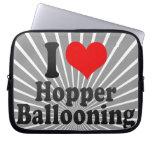 I love Hopper Ballooning Computer Sleeve