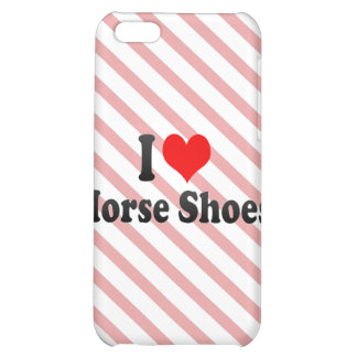 I love Horse Shoes iPhone 5C Covers