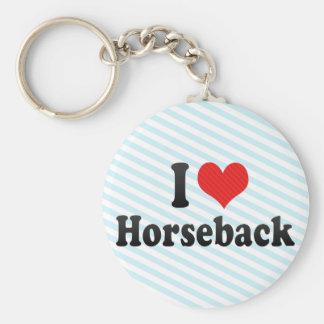 I Love Horseback Key Chains