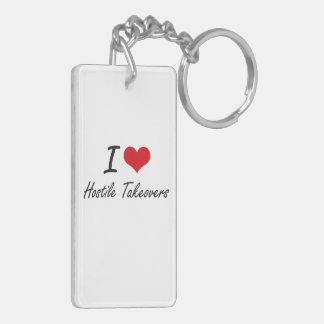 I love Hostile Takeovers Double-Sided Rectangular Acrylic Key Ring