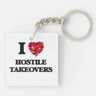 I Love Hostile Takeovers Double-Sided Square Acrylic Key Ring