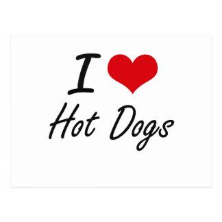 I Love Hot Dogs artistic design Postcard
