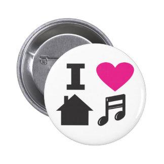 I love house music 6 cm round badge