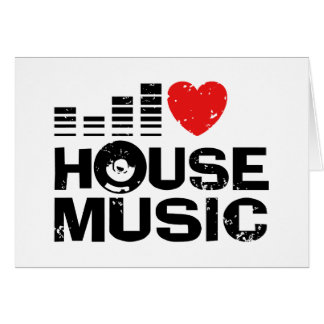I Love House Music Greeting Card