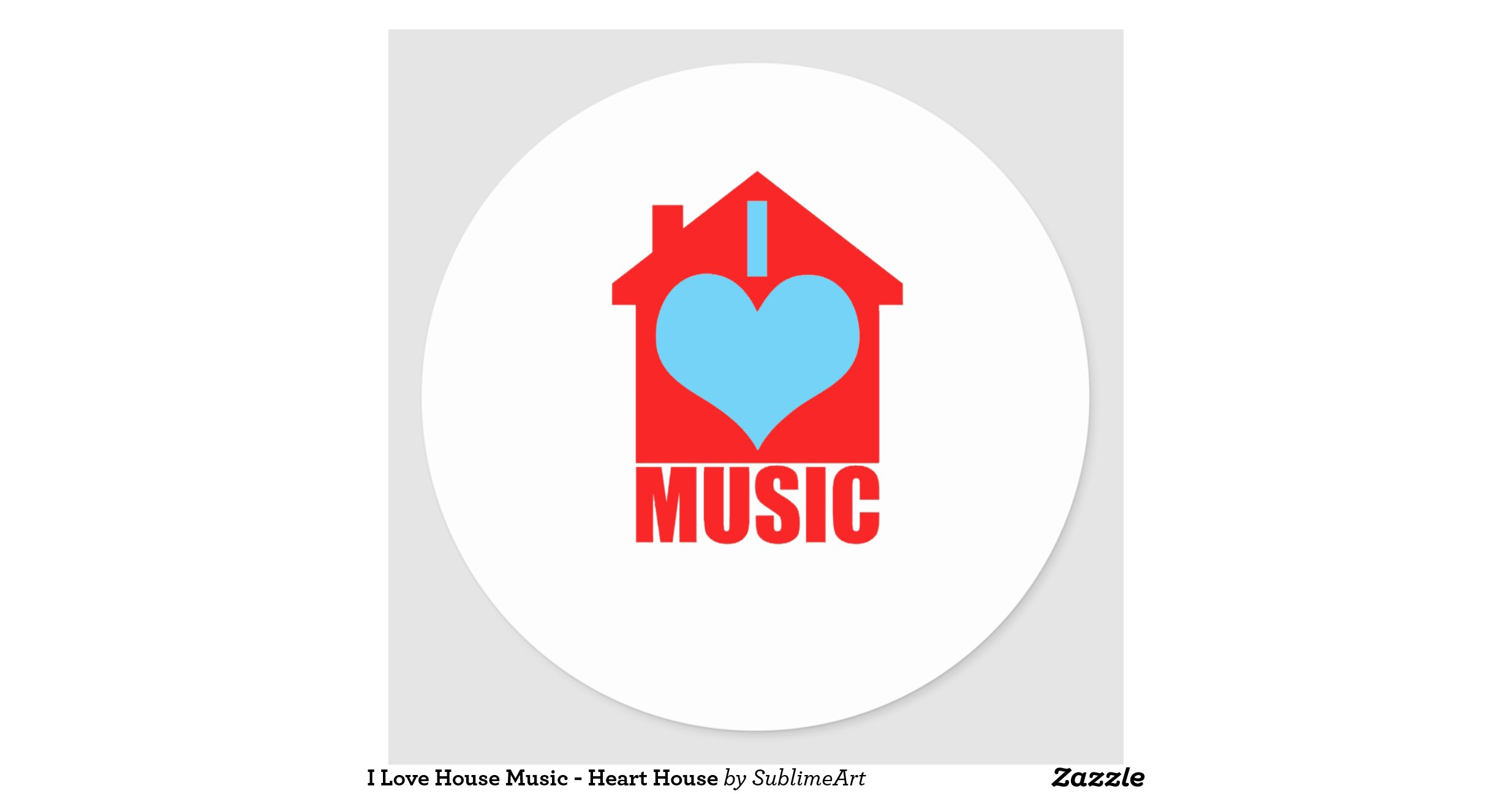 I love house music heart house classic round sticker for Classic uk house music