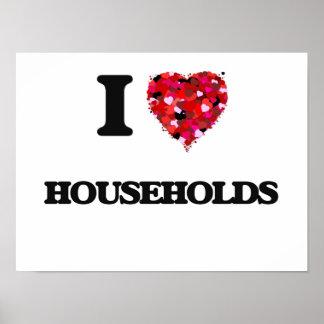 I Love Households Poster