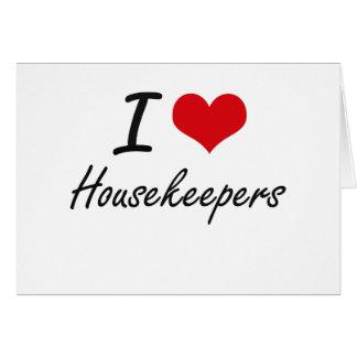 I love Housekeepers Note Card