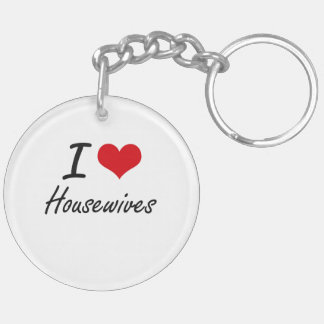 I love Housewives Double-Sided Round Acrylic Key Ring