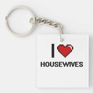 I love Housewives Single-Sided Square Acrylic Keychain