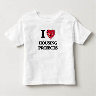 I Love Housing Projects T Shirts