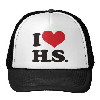 I Love HS (High School)! Trucker Hat