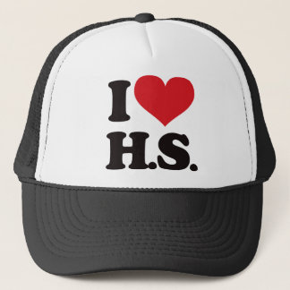 I Love HS (High School)! Trucker Hat