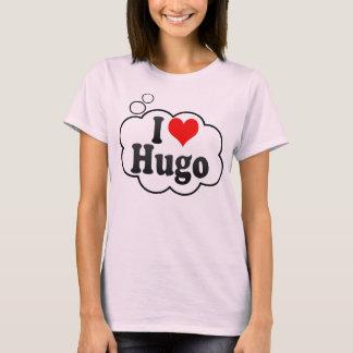 I love Hugo T-Shirt