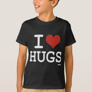 I love hugs T-Shirt