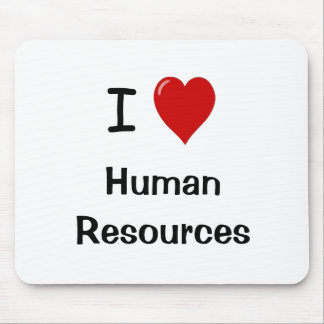 I Love Human Resources - HR Quote Mouse Mat