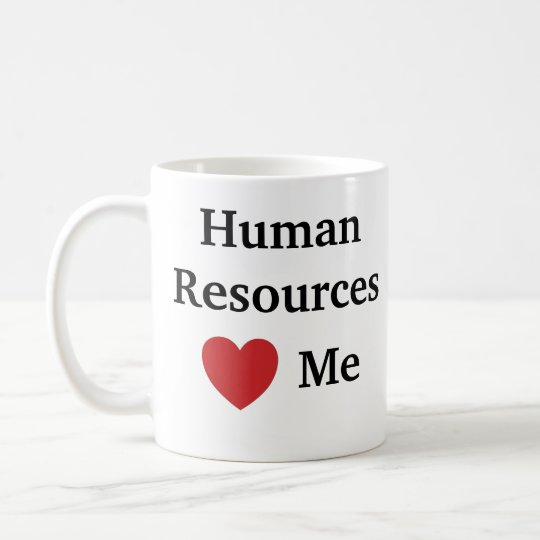 I Love Human Resources Loves Me Funny HR